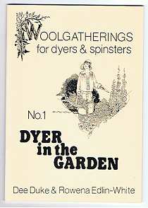 No. 1 Dyer in the Garden booklet from Woolggatherings.